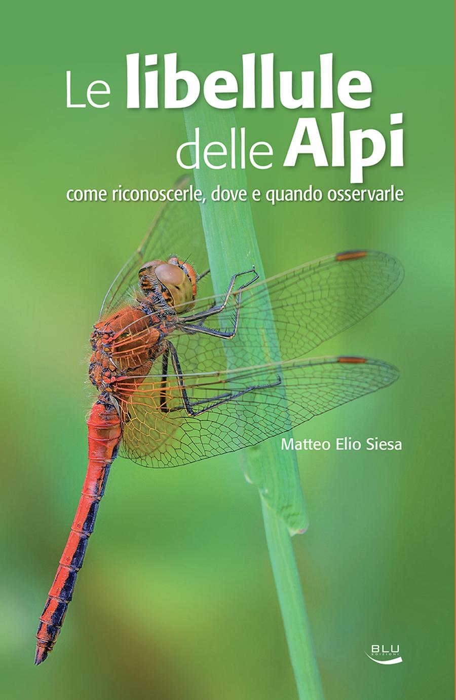 Le libellule delle Alpi, Blu Edizioni