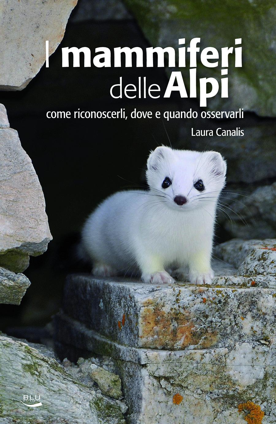 I mammiferi delle Alpi, Blu Edizioni